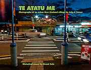 FRONT COVER of Te Atatu Me: Photographs of an urban New Zealand Village by John B Turner<br />