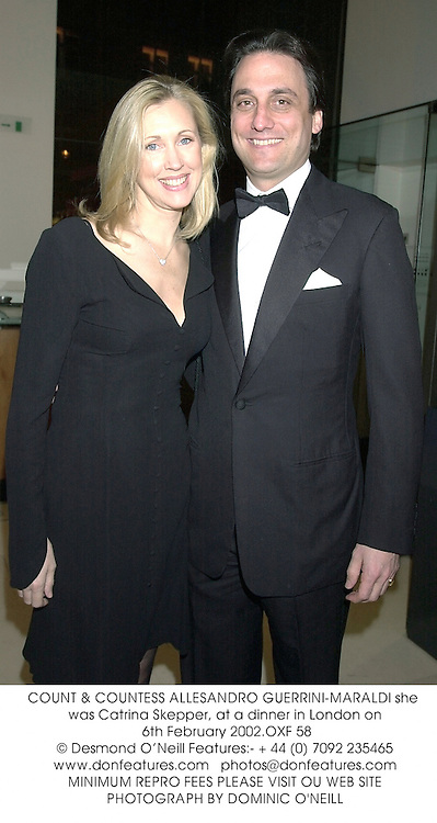 COUNT & COUNTESS ALLESANDRO GUERRINI-MARALDI she was Catrina Skepper, at a dinner in London on 6th February 2002.OXF 58