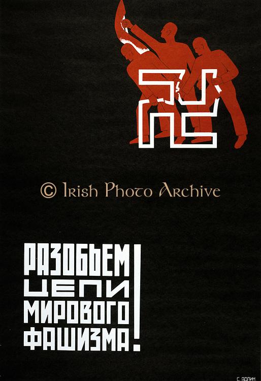 Break the Chains of World Facism', 1930. Soviet propaganda poster by S Adlin. Russia USSR  Communism Communist Textiles