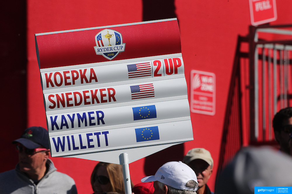 Ryder Cup 2016. Day One. A score placard during the Friday afternoon four-ball competition during the Ryder Cup at  Hazeltine National Golf Club on September 30, 2016 in Chaska, Minnesota.  (Photo by Tim Clayton/Corbis via Getty Images)