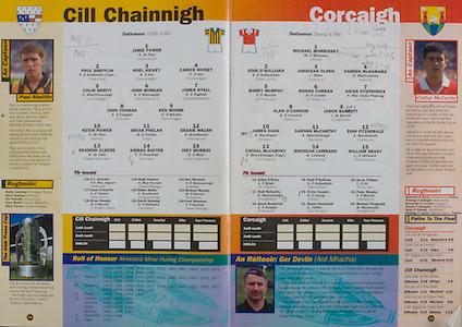 All Ireland Senior Hurling Championship - Final, .13.09.1998, 09.13.1998, 13th September 1998, .13091998AISHCF,.Senior Kilkenny v Offaly, .Minor Kilkenny v Cork,.Offaly 2-16, Kilkenny 1-13,..Kilkenny, 1 Jamie Power, Carrickshock, 2 Paul Shefflin captain, Shamrocks, 3 Noel Hickey, Dunnmaggin, 4 Canice Hickey, Dunnamaggin, 5 Colin Herity, Dunnamaggin, 6 John Morgan, James Stephens, 7 James Ryall, Graigue Ballycallan, 8 John Coogan, Tullaroan, 9 Ken Moore, Dunnamaggin, 10 Kevin Power, Fenians, 11 Brian Phelan, Clara, 12 Dessie Walsh, Thomastown, 13 Dearoid Cleere, Graigue Ballycallan, 14Kieran Rafter, Emeralds, 15 Joey Murray, James Stephens, subs, PJ Aylward, Sean O'Keeffe, Brian Murphy, Hugh Gannon, Eddie Walsh, David Dowling, Ray Moriarty, Michael Murphy, Paul Sheehan, ..Cork, .1 Michael Morrisey, Milford, 2 Eoin O'Sullivan, Cluain Uamha, 3 Johnathan Olden, Iniscarra, 4 Damien McNamara, Kilworth, 5 Barry Murphy, Na Piarsaigh, 6 Ronan Curran, St Finbarrs, 7 Aidan Fitzpatrick, St Finbarrs, 8 Alan O'Connor, Rathluirc, 9 Jason Barrett, Carrigtwohill, 10 James Egan, Delaney's, 11 Garvan McCarthy, Sarsfield, 12 Eoin Fitzgerald, Castlelyons, 13 Cathal McCarthy captain, St Finbarrs, 14 Brendan Lombard, Ballinhassig, 15 William Deasy, Ballinascarthy, .subs, Aidan O'Brien, Niall McCarthy, Donal Broderick, Niall O'Sullivan, Victor Cusack, Shane Kennefick, Kevin O'Shea, Peter Murphy, Michael Fitzgerald,