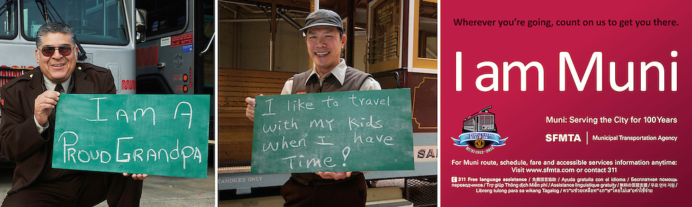 I am Muni | Wherever you're going, count on us to get you there.