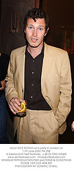 Actor NICK MORAN at a party in London on 11th June 2003.PKI 258