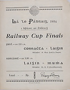Interprovincial Railway Cup Football Cup Final,  17.03.1954, 03.17.1954, 17th March 1954, referee A Mac Giolla Cearr, Connacht 1-05, Leinster 1-07,.Interprovincial Railway Cup Hurling Cup Final,  17.03.1954, 03.17.1954, 17th March 1954, referee M S O Flairbeartaig, Leinster 0-09, Munster 0-05,