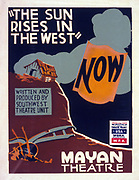 Poster for Federal Theatre Project presentation of 'The Sun Rises in the West' at the Mayan Theatre, showing a plough among weeds and a dilapidated farm building. silkscreen, colour. Federal Art Project, between 1936 and 1941