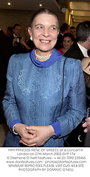 HRH PRINCESS IRENE OF GREECE at a concert in London on 27th March 2002.		OYP 174