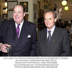 Left to right, the HON.NICHOLAS SOAMES and the MARQUESS OF DOURO, at a reception in 22nd November 2001.	OUL 41