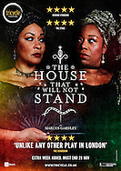 The House That Will Not Stand at the Tricycle Theatre by Marcus Gardley. Director Indhu Rubasingham