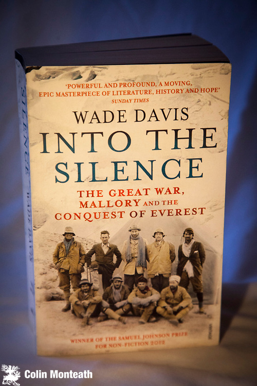 and the Conquest of Everest The Great War Into the Silence Mallory