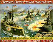 Barnum & Bailey poster depicting the destruction of the Spanish Fleet by the United  States Navvy, off Cuba 1898