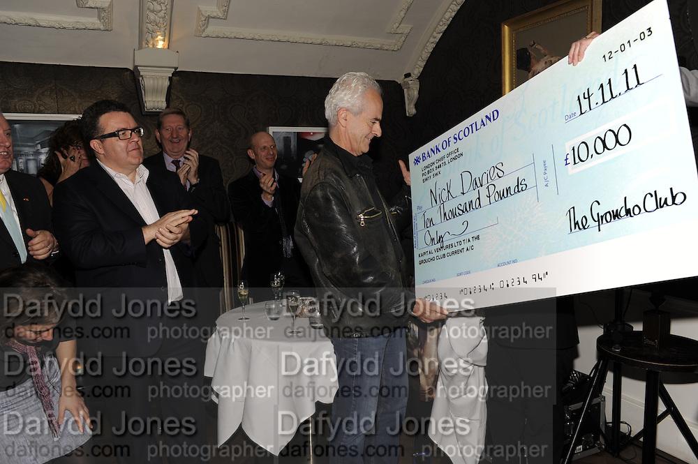 TOM WATSON; ON LEFT NICK DAVIES WINNING THE MAVERICK AWARD;, The 2011 Groucho Club Maverick Award. The Groucho Club. Soho, London. 14 November 2011. <br /> <br />  , -DO NOT ARCHIVE-© Copyright Photograph by Dafydd Jones. 248 Clapham Rd. London SW9 0PZ. Tel 0207 820 0771. www.dafjones.com.
