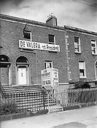 06/06/1959<br /> 06/06/1959<br /> 06/June 1959<br /> Dublin Political posters from the Presidential Election. Posters supporting the Fianna Fail candidate Eamon de Valera for reelection, with a placard urging voters to vote yes for de Valera and yes for the referendum proposing to change the electoral system that was held on the same day as the Presidential election, 17 June 1959.