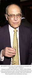 SIR JOSEPH HOTUNG at a reception in London on 23rd May 2001.OOM 21