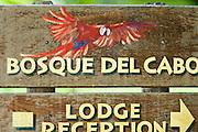 Sign to Bosque del cabo resort, Osa Peninsula, southern Costa rica.