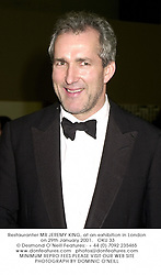 Restauranter MR JEREMY KING, at an exhibition in London on 29th January 2001.OKU 33