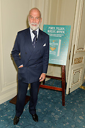 HRH PRINCE MICHAEL OF KENT at a party to celebrate the publication of The Romanovs 1613-1918 by Simon Sebag-Montefiore held at The Mandarin Oriental, 66 Knightsbridge, London on 2nd February 2016.