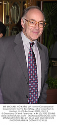 MR MICHAEL HOWARD MP former Conservative Government Home Secretary, at a reception in London on 7th February 2001.	OLC 2