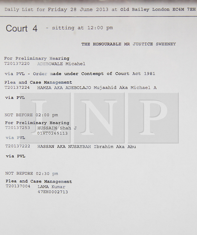 © Licensed to London News Pictures. 28/06/2013. London, UK. An Old Bailey Court list is seen outside the courts today (28/06/2013) showing the name change of gunner Lee Rigby killing suspect Michael Adebolajo to Hamza. Photo credit: Matt Cetti-Roberts/LNP